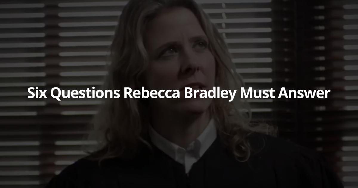 six questions rebecca bradley
